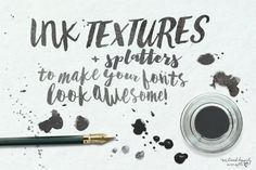 Ink Textures For Fonts by WeLivedHappilyEverAfter on @creativemarket