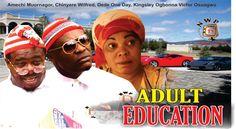 Adult Education   - Nigerian Nollywood Movie