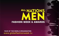 FOW 24 NEWS: ALL NATIONS MEN FASHION WEEK & AWARDS-----FOW24NEW...