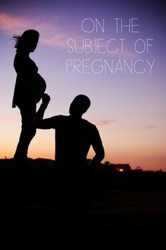 BE Brower: On The Subject of Pregnancy - A very well written and well said post! Pregnancy Photos, Maternity Photos, Very Well, Sunrise, Silhouette, Photo And Video, Photo Ideas, People, Kids