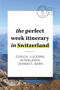 The ultimate itinerary in beautiful Switzerland including morning afternoon and evening schedules Places of interest include Zurich Interlaken Lucern Bern Zermatt M. Switzerland Summer, Switzerland Vacation, Switzerland Interlaken, Switzerland Bern, Lake Lucerne Switzerland, Zermatt, European Vacation, European Travel, Swiss Travel