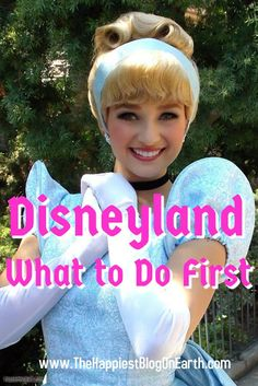 What to Do First: Disneyland
