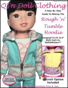 QTPie Doll Clothing Rough N Tumble Hoodie Doll Clothes Pattern For WellieWishers Dolls | Pixie Faire