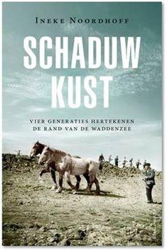 NOORD-GRONINGEN Onder de titel Schaduwkust heeft Ineke Noordhoff een boek uitgebracht over een boerenfamilie en de strijd voor hun bestaan aan de ...