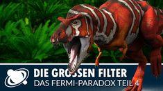 Der Große Filter - Das Fermi-Paradox: Teil 4