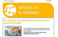 Get details of what's on in your inbox - sign up for Kirklees alerts