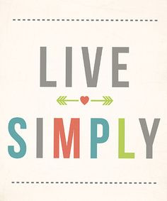 Take a look at this 'Live Simply' Print by Fresh Words Market on #zulily today!