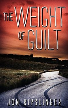 Right now The Weight of Guilt by Jon Ripslinger is $0.99