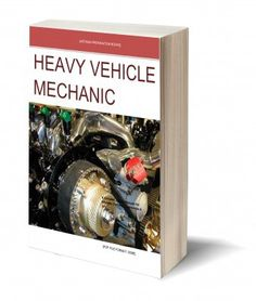 Heavy Vehicle Mechanic Trade Training Manual