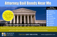 Bail & Bonds Lawyer In Mississauga Service Provider with Unparalleled Expertise at http://saggilawfirm.com/ Going to jail is never fun, and trying to get out of jail can be even more difficult. That is why many people enlist the help of Bail Hearings Brampton, to assist in meeting the requirements of their bonds. Our Service:  Brampton Courthouse Bail Hearing Bail & Bonds Lawyer In Brampton Bail & Bonds Lawyer In Mississauga