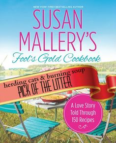 Fool's Gold Cookbook by Susan Mallery---5 stars! *pick of the litter*