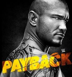 On Sunday, May the next pay-pay-view by WWE, titled WWE Payback will take place, 8 p. Twenty One Pilots Poster, Wwe Events, Wwe Ppv, Facebook Cover Images, Lucha Underground, Wwe Wallpapers, Wwe Champions, Pay Per View, Randy Orton