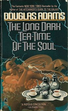 The Long Dark Tea-Time of the Soul, Douglas Adams | 17 Groundbreaking Sci-Fi And Fantasy Books Everyone Should Read