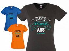 Fan-Shirts für HundefreundeT-Shirt Damen Spruch -SITZ PLATZ AUS-, weiss, S…