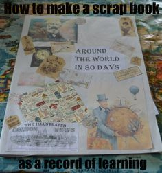 To make a personalised, large Around the World in 80 Days scrap book gather up the following: Butcher's Paper: This is one of the staples of our home school, which we use for decoration, for …