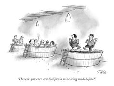"""Haven't you ever seen California wine being made before?"" - New Yorker Cartoon Poster Print by Sam Gross at the Condé Nast Collection"