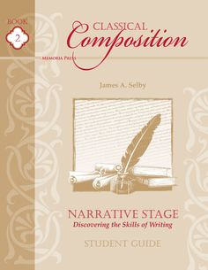 Classical Composition | Discovering the Skills of Writing | Memoria Press
