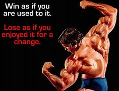 #Win as if you are used to it. Lose as if you enjoyed it for a change. #calstrength #motivation #weightlifting