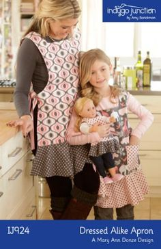 Indygo Junction Dressed Alike Apron Sewing Pattern for Mother, Daugher & Doll Dress Patterns, Sewing Patterns, Apron Patterns, Baby Patterns, Sewing Aprons, Kids Apron, Couture, Sewing Crafts, Sewing Projects