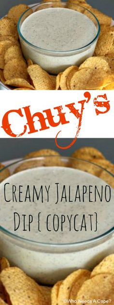 Chuys Creamy Jalapeno Dip copycat Who Needs A Cape pinned over times Chuys Creamy Jalapeno Dip Recipe, Jalapeno Ranch Dip, Jalapeno Ranch Dressing, Jalapeno Salsa, Jalapeno Popper Dip, Jalapeno Recipes, Yummy Appetizers, Antipasto, Appetizers