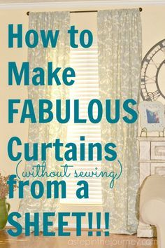 DIY curtains, using a bed sheet.  Idea: get plain sheet for bedrooms and spruce up with patterned fabric/Ruffles/ribbon :)