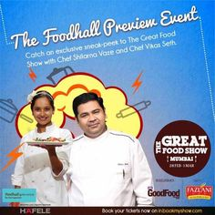 The Great Food Show - Foodhall Preview event with Chef Shilarna Vaze & Chef Vikas Seth on 25 February 2015