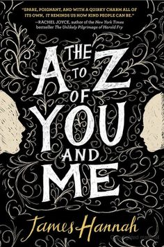 """The A to Z of You and Me"" - by James Hannah"