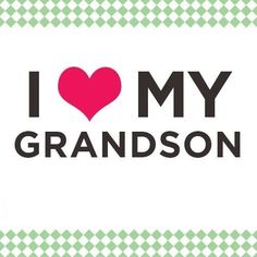 Discover and share By About Grandsons Grandma Quotes. Explore our collection of motivational and famous quotes by authors you know and love. Grandson Quotes, Quotes About Grandchildren, Grandkids Quotes, Family Quotes, Me Quotes, Qoutes, Grandma And Grandpa, Love You, My Love
