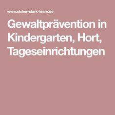 Gewaltprävention in Kindergarten, Hort, Tageseinrichtungen