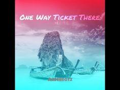 AAMBeatz: One Way Ticket There (Original)