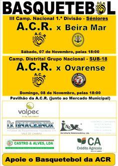 Basquetebol:  ACR Vale de Cambra vs Beira Mar _Camp. Nacional 1.ª Divisão   Seniores_ > 7 Novembro 2015, 18h @ Pavilhão da ACR, Vale de Cambra  ACR Vale de Cambra vs Ovarense _Camp. Distrital Grupo Nacional   Sub-18_ > 8 Novembro 2015, 18h @ Pavilhão da ACR, Vale de Cambra