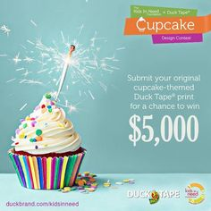 Submit Your Original Cupcake-themed Design For Duck Tape And Win $5,000