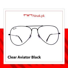 e0add10acc Stay in  trend with these  rayban  clear  black  aviator  glasses.   sunglasses  sunglassesfashion  eyeglassframes  meneyeglasses   womeneyeglasses  ainakpk