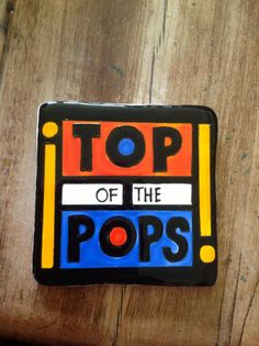 "Retro ""Top of the Pops!"" coaster."