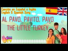 DÍA DE ACCIÓN DE GRACIAS / THANKSGIVING: A Bilingual Thanksgiving Song for kids - YouTube