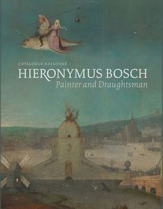 hieronymus-bosch-painter-and-draughtsman-catalogue-raisonne-by-matthijs-ilsink-jos-koldeweij http://www.bookscrolling.com/best-art-photography-books-2016-year-end-list-aggregation/