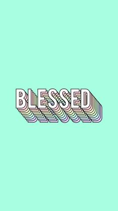 Blessed quotes inspirational wallpapers inspirational background artistic quotes life of faith Christian quotes Inspirational Backgrounds, Cute Wallpaper Backgrounds, Aesthetic Iphone Wallpaper, Cute Wallpapers, Aesthetic Wallpapers, Quotes Inspirational, Tumblr Backgrounds Quotes, Cute Tumblr Wallpaper, Phone Wallpapers