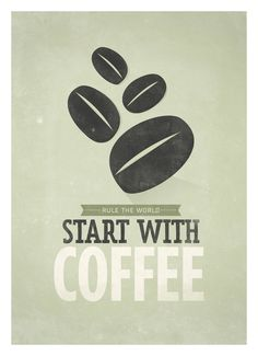 Coffee quote poster, Start with Coffee, Retro-style typographic print A3. $18,00, via Etsy.