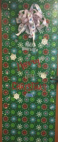 """Have Yourself a Merry Little Christmas"" Merry Little Christmas, Christmas Ideas, Christmas Door Decorating Contest, Happy Merry Christmas"