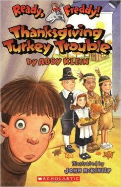 Thanksgiving Turkey Trouble (Ready, Freddy! 15): Abby Klein, John McKinley: 9780439895958: Amazon.com: Books