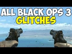 Black Ops 3 All Best Working Glitches - CoD Bo3 Glitch Montage - YouTube