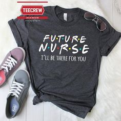 d12f4fac6 Cute Future nurse shirt, Nursing School student shirts, Nurse Life, nurse  in training shirt, RN shi