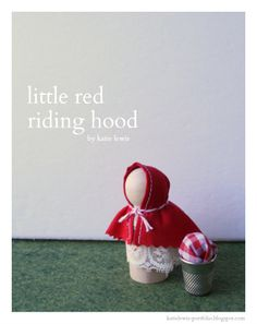 the red kitchen: Little Red Riding Hood Peg Doll Tutorial
