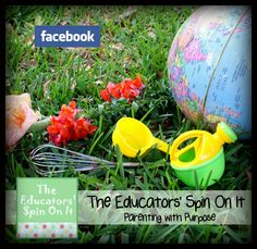 """""""Like"""" Us on Facebook!  The Educators' Spin On It are experienced educators and practiced parents who can't wait to share what we have learned with you! Join us – we hope that your mind will spin with new ideas to help you and your children grow!"""