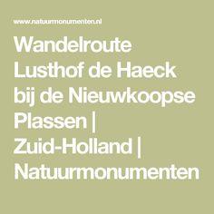 Wandelroute Lusthof de Haeck bij de Nieuwkoopse Plassen | Zuid-Holland | Natuurmonumenten