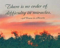 Paper-thin magnet featuring a photo of sunset with quote from A Course in Miracles: There is no order of difficulty in miracles. Magnet size is