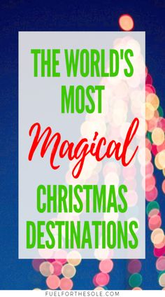 We reveal the best, top rated, most popular and most beautiful Christmas travel destinations in the world! Our Holiday travel guide reveals the most magical places to visit like New York, USA; Quebec City, Canada; and cities and countries all through Europe! Look no further for the ultimate guide to your winter vacation with our top tips and ideas for your family. Start checking off your bucket list this Christmas season! #christmas #holiday #travel #familyvacation #winter | Fuelforthesole.com