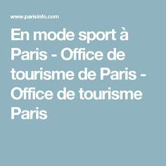 En mode sport à Paris - Office de tourisme de Paris - Office de tourisme Paris