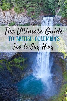 The Ultimate Guide to British Columbia's Sea to Sky Highway - Vancouver, Canada - 2010 - JD and Jeff wedding Oh The Places You'll Go, Places To Travel, Travel Destinations, Ottawa, Calgary, Voyage Canada, Canada Canada, Canada Trip, Parks Canada