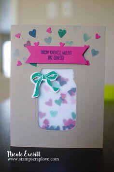 Throw kindness around like confetti Jar of Love Stampin' Up stampscraplove.com